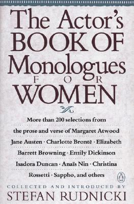 The Actor's Book of Monologues for Women By Rudnicki, Stefan (EDT)